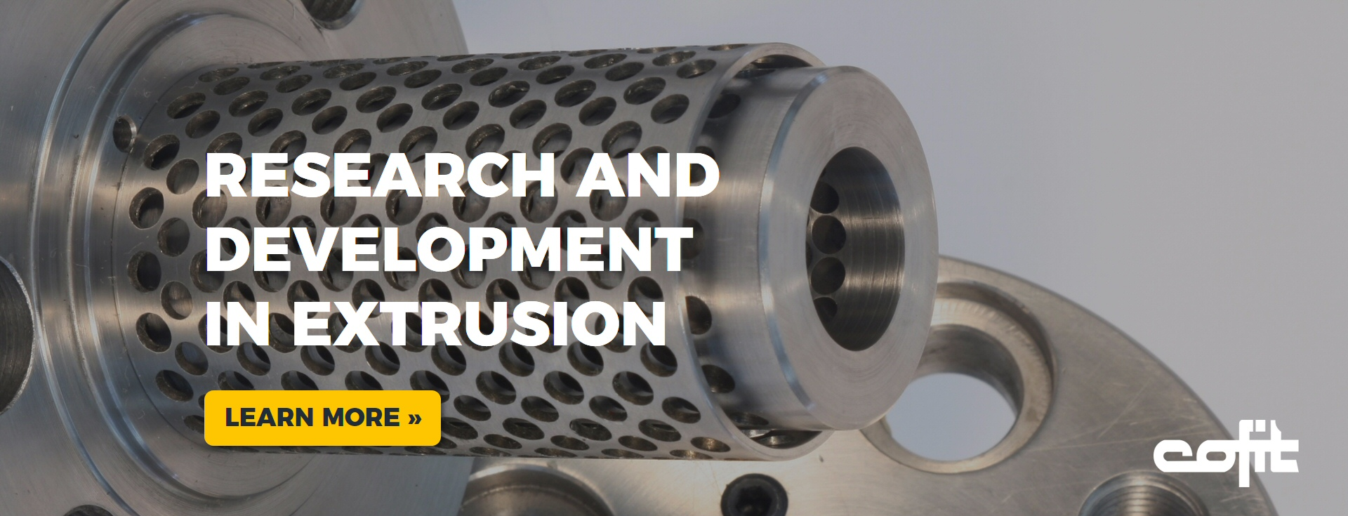 Research and development in extrusion- Cofit