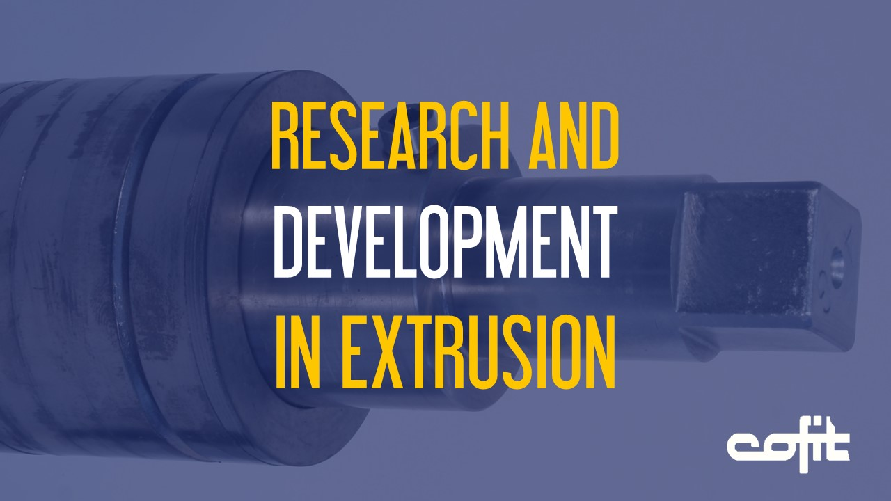 Research and development in extrusion - Cofit