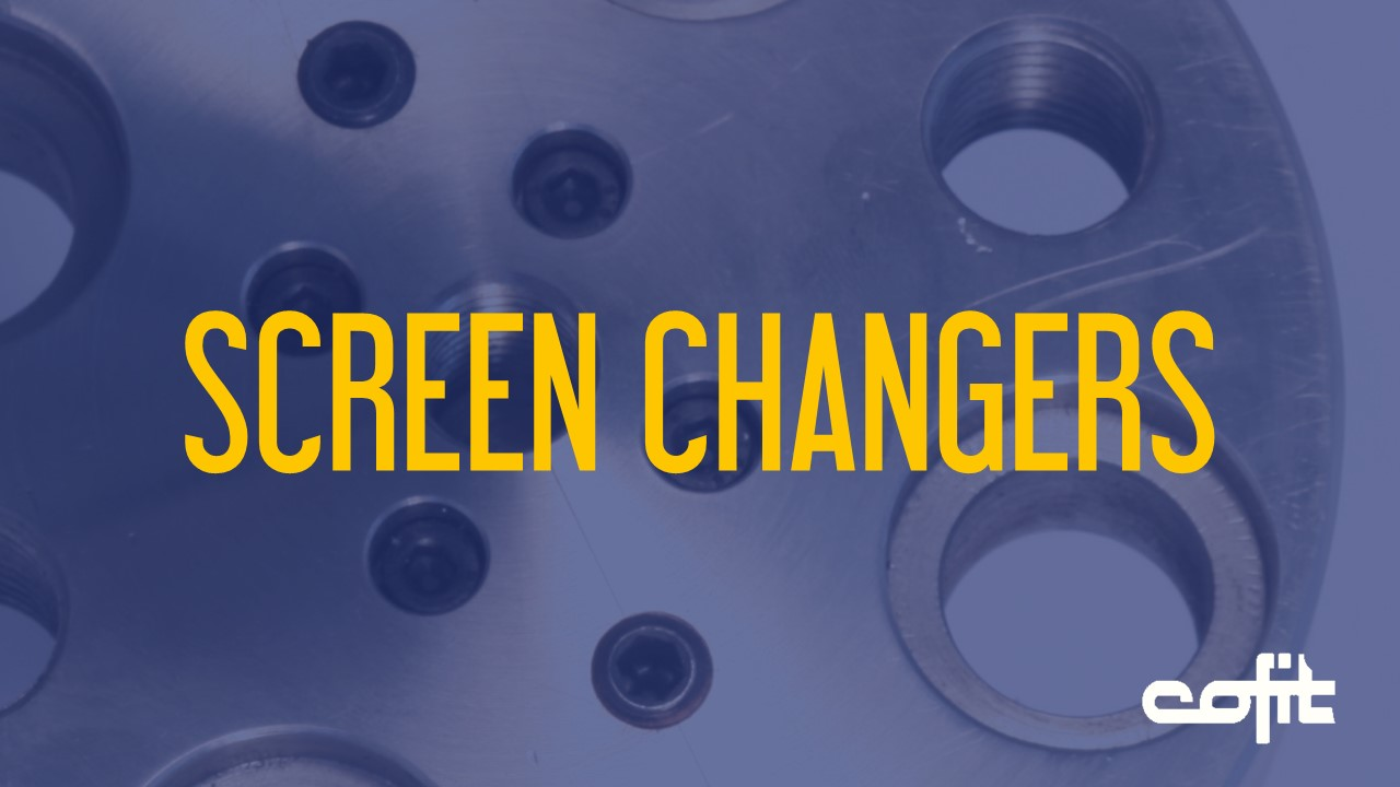 Screen changers for plastic extrusion- Cofit
