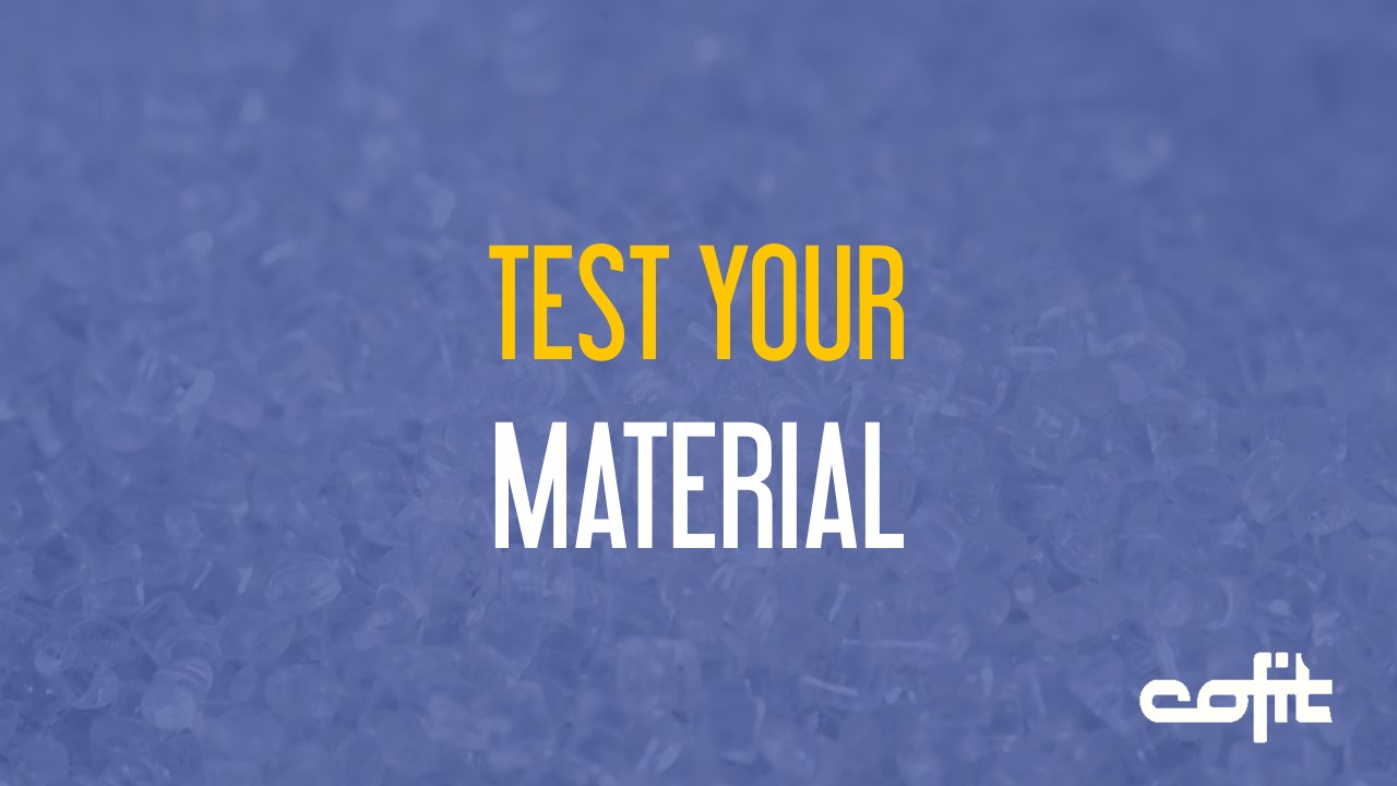 Test your material on our screenchangers - Cofit