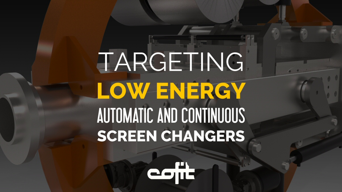 Low energy consumption in automatic/continuous screen changers - Cofit International