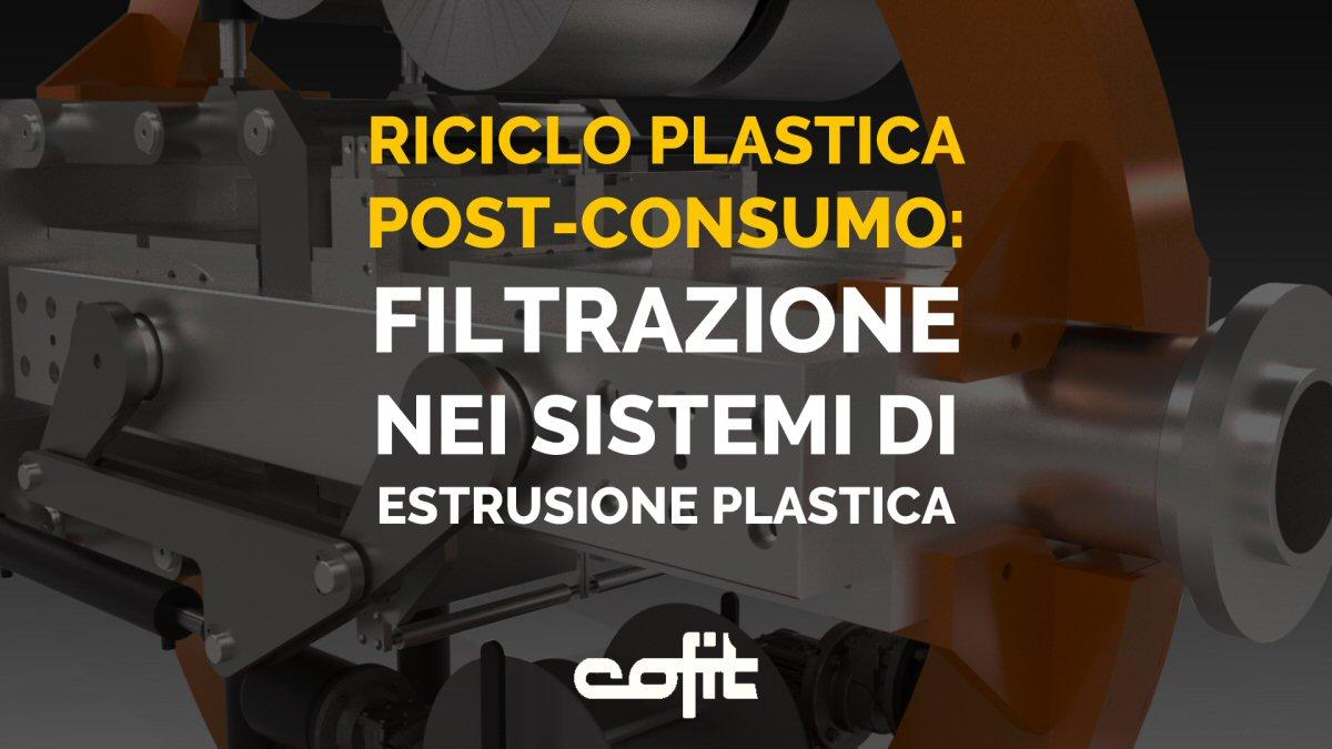 Cambiafiltri per plastica riciclata post-consumo