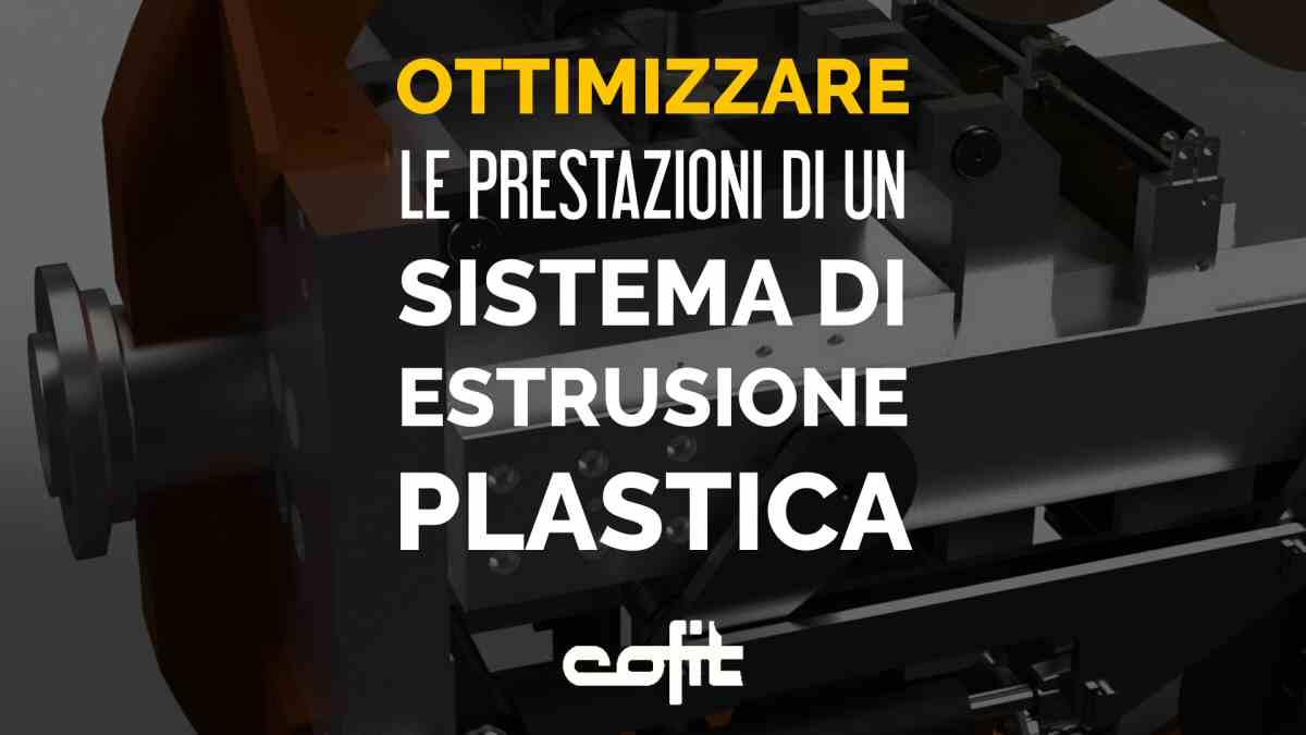 Ottimizzare un sistema di estrusione plastica con cambiafiltri