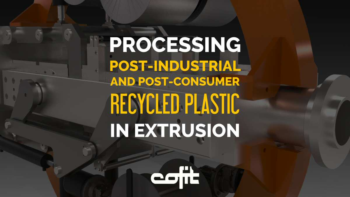 Processing post-industrial and post-consumer recycled plastic in extrusion