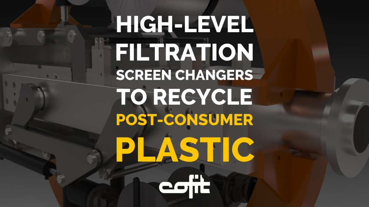 Post-consumer plastic recycling: advanced screenchangers