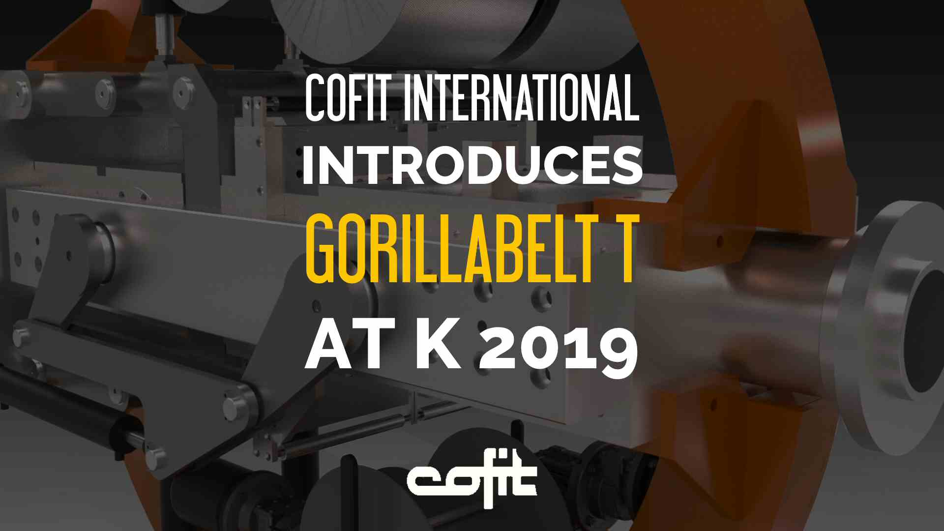 Cofit introduces Gorillabelt T at K 2019