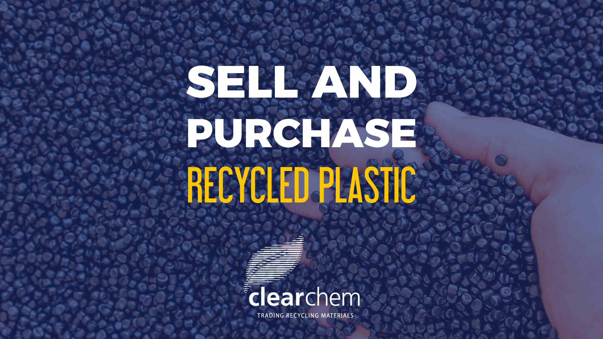 Sell and purchase recycled plastic - Clearchem
