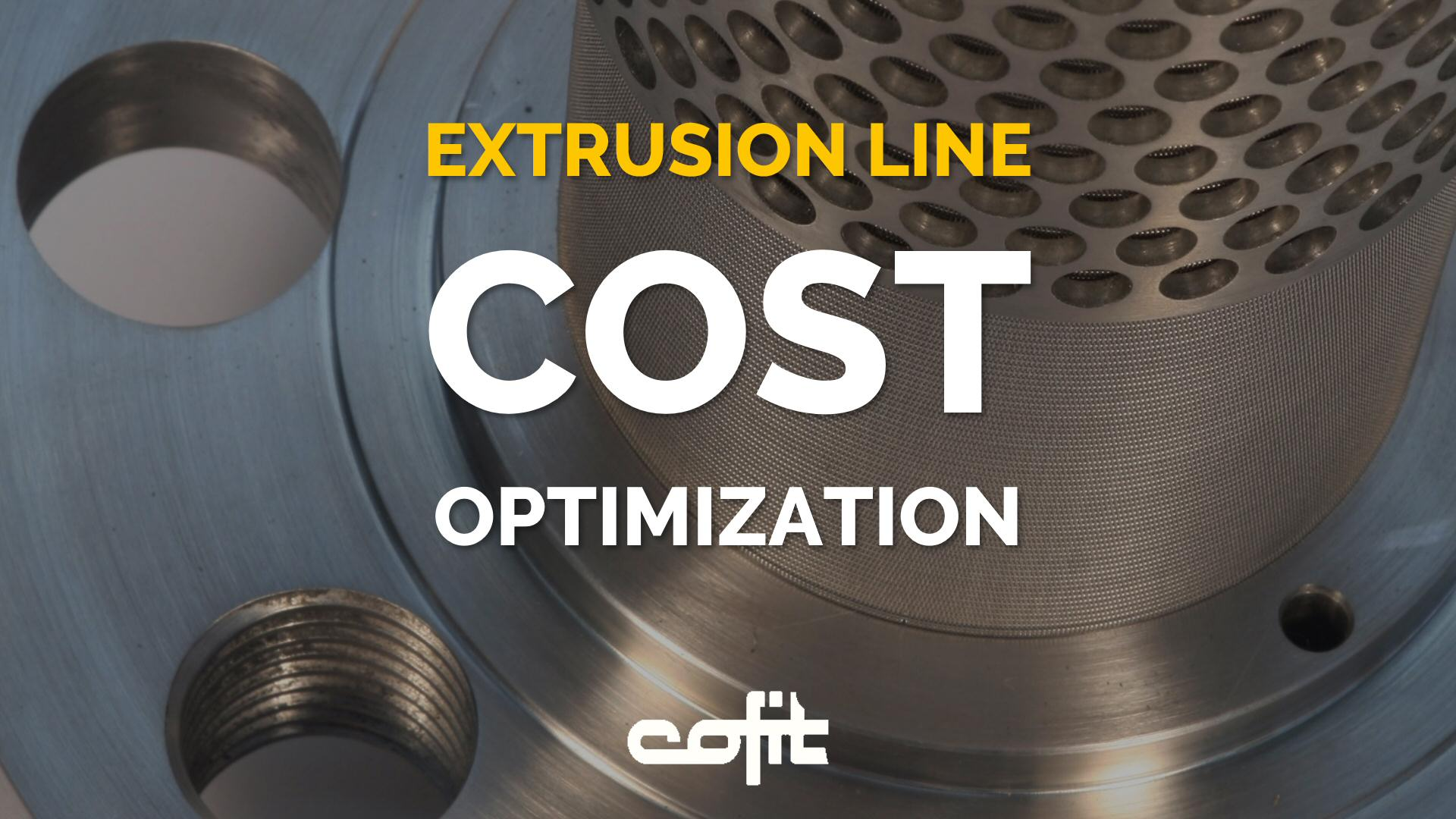 Extrusion line cost optimization